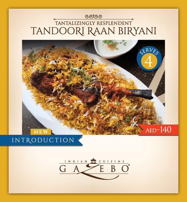 Gazebo New Dish Tandoori Raan Biryani